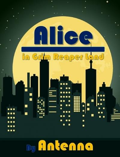 Alice in Grim Reaper Land